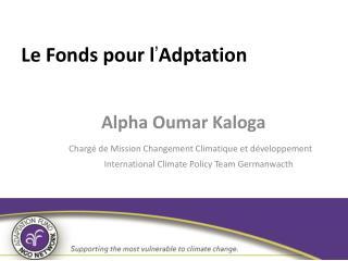 L e  Fonds  pour  l ' Adptation
