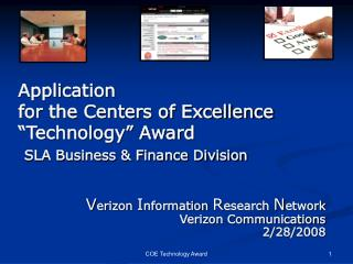 Application for the Centers of Excellence �Technology� Award SLA Business & Finance Division