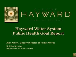 Hayward Water System Public Health Goal Report