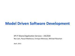 Model Driven Software Development
