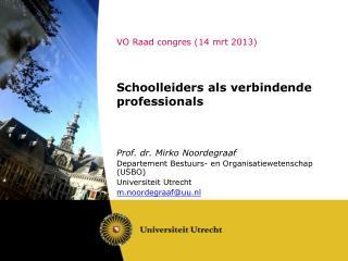 VO Raad congres (14 mrt 2013)