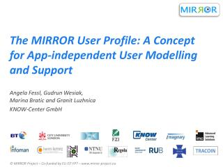 The MIRROR User Profile: A Concept for App-independent User Modelling and Support