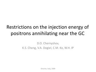 Restrictions on the injection energy of positrons annihilating near the GC
