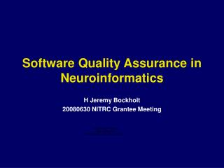 Software Quality Assurance in Neuroinformatics