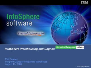 InfoSphere Warehousing and Cognos