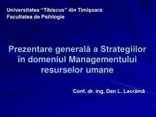 Prezentare generală a Strategiilor în domeniul Managementului resurselor umane