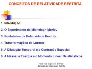 CONCEITOS DE RELATIVIDADE RESTRITA
