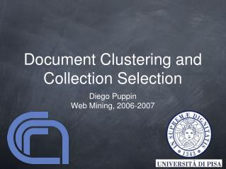 Document Clustering and Collection Selection