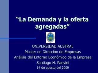 """La Demanda y la oferta agregadas"""