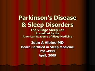 Parkinson s Disease  Sleep Disorders The Village Sleep Lab Accredited By the American Academy of Sleep Medicine