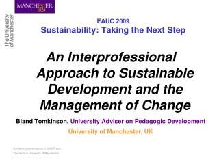 EAUC 2009 Sustainability: Taking the Next Step