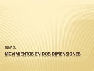 Movimientos en dos dimensiones