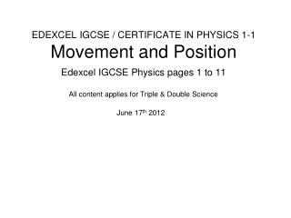 EDEXCEL IGCSE / CERTIFICATE IN PHYSICS 1-1 Movement and Position