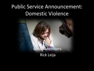 Public Service Announcement: Domestic Violence