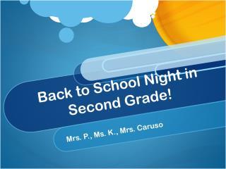 Back to School Night in Second Grade!