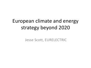 European  climate and energy strategy  beyond 2020
