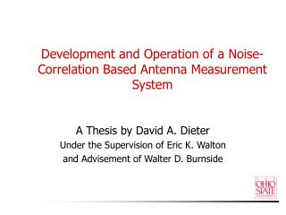 Development and Operation of a Noise-Correlation Based Antenna Measurement System