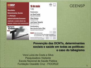 Prevenção das DCNTs, determinantes sociais e saúde em todas as políticas: o caso do tabagismo