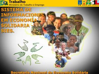 Secretaria Nacional de  Economía  Solidária