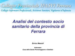 Analisi del contesto socio sanitario della provincia di Ferrara