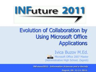 Evolution of Collaboration by Using Microsoft Office Applications