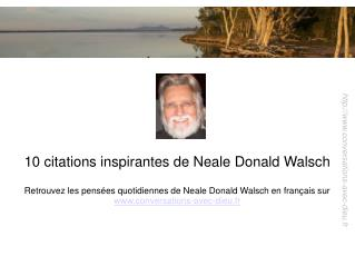 10 citations inspirantes de Neale Donald Walsch