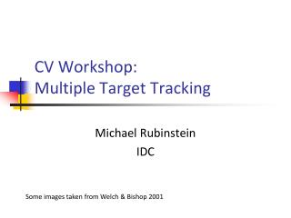 CV Workshop: Multiple Target Tracking