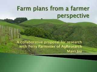 Farm plans from a farmer perspective