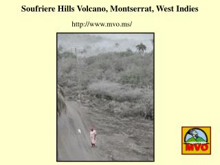 Soufriere Hills Volcano, Montserrat, West Indies
