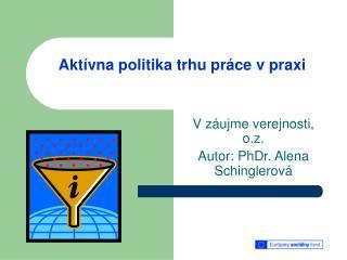 Aktívna politika trhu práce v praxi