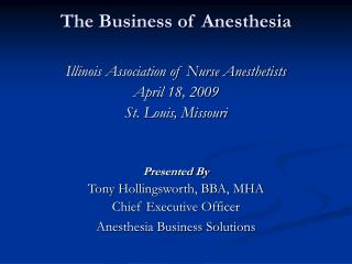 The Business of Anesthesia