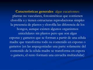 Características generales algas eucariontes:
