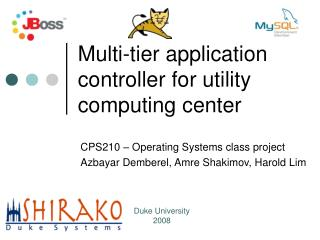 Multi-tier application controller for utility computing center