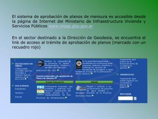 El sistema de aprobaci n de planos de mensura es accesible desde la p gina de Internet del Ministerio de Infraestructura