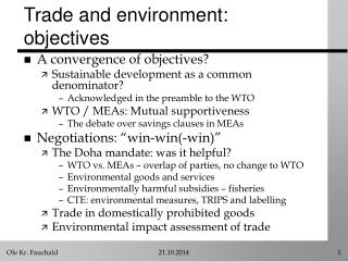 Trade and environment: objectives