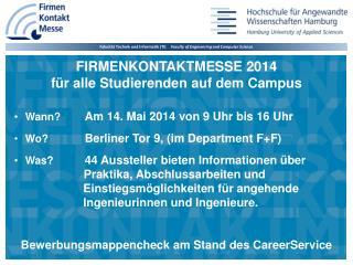 FIRMENKONTAKTMESSE 2014 für alle Studierenden auf dem Campus
