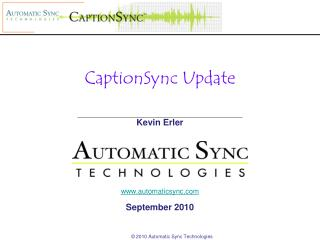 CaptionSync Update Kevin Erler automaticsync September 2010