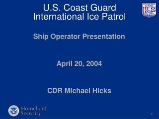 U.S. Coast Guard International Ice Patrol