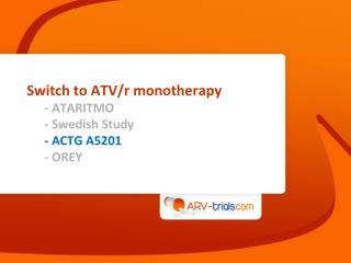Switch to ATV/r  monotherapy - ATARITMO - Swedish Study - ACTG A5201 - OREY