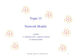Topic 13 Network Models