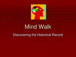 Mind Walk