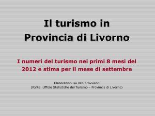 Il turismo in Provincia di Livorno