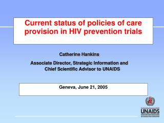 Current status of policies of care provision in HIV prevention trials