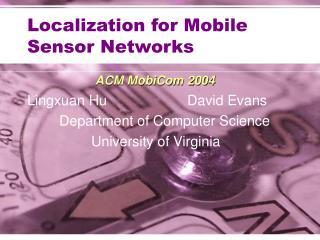 Localization for Mobile Sensor Networks