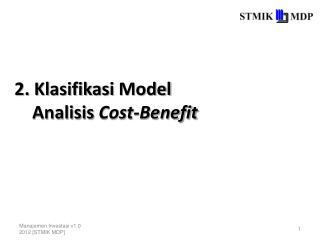 2.  Klasifikasi  Model  Analisis Cost-Benefit