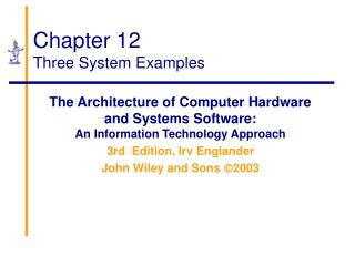Chapter 12 Three System Examples
