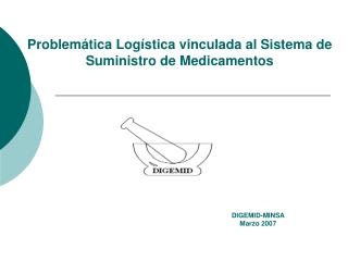 Problem�tica Log�stica vinculada al Sistema de Suministro de Medicamentos