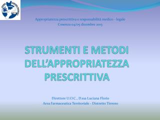 STRUMENTI E METODI DELL'APPROPRIATEZZA PRESCRITTIVA