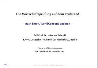 WP Prof. Dr. Wienand Schruff KPMG Deutsche Treuhand-Gesellschaft AG, Berlin