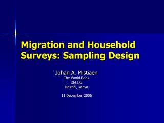 Migration and Household Surveys: Sampling Design